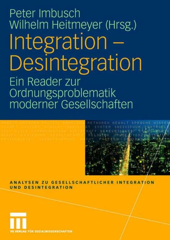 Integration - Desintegration