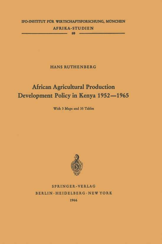 African Agricultural Production Development Policy in Kenya 1952–1965