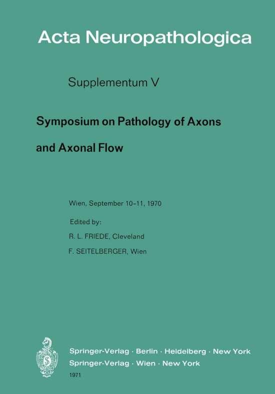 Symposium on Pathology of Axons and Axonal Flow
