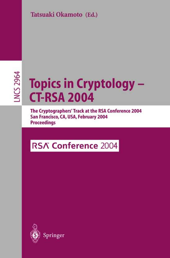 Topics in Cryptology -- CT-RSA 2004