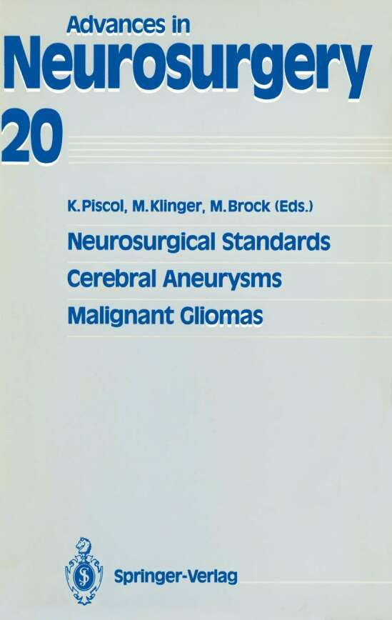 Neurosurgical Standards, Cerebral Aneurysms, Malignant Gliomas