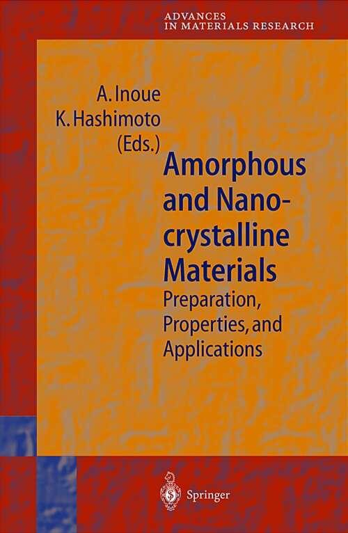 Amorphous and Nanocrystalline Materials