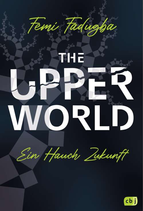 The Upper World – Ein Hauch Zukunft