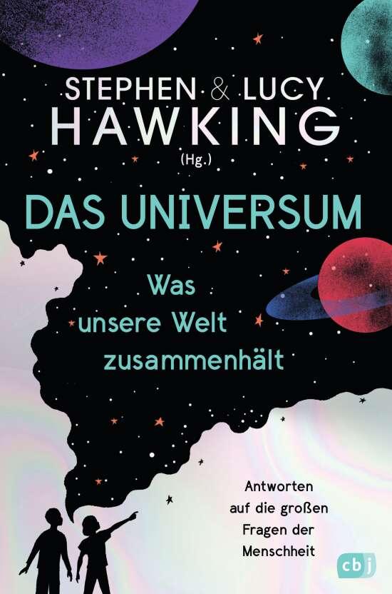 Das Universum – Was unsere Welt zusammenhält