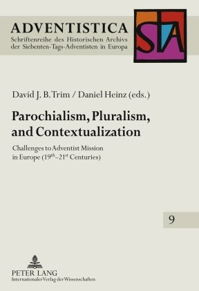 Parochialism, Pluralism, and Contextualization