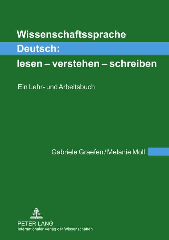 Wissenschaftssprache Deutsch: lesen – verstehen – schreiben