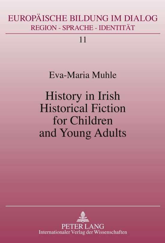 History in Irish Historical Fiction for Children and Young Adults