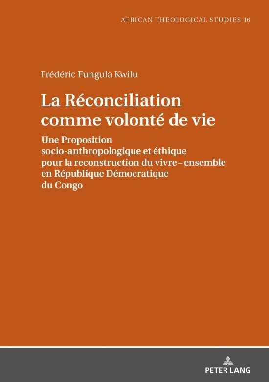 La Réconciliation comme volonté de vie