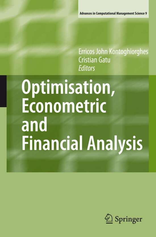 Optimisation, Econometric and Financial Analysis