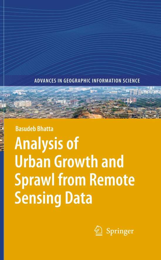 Analysis of Urban Growth and Sprawl from Remote Sensing Data