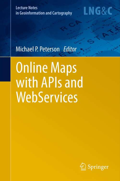 Online Maps with APIs and WebServices