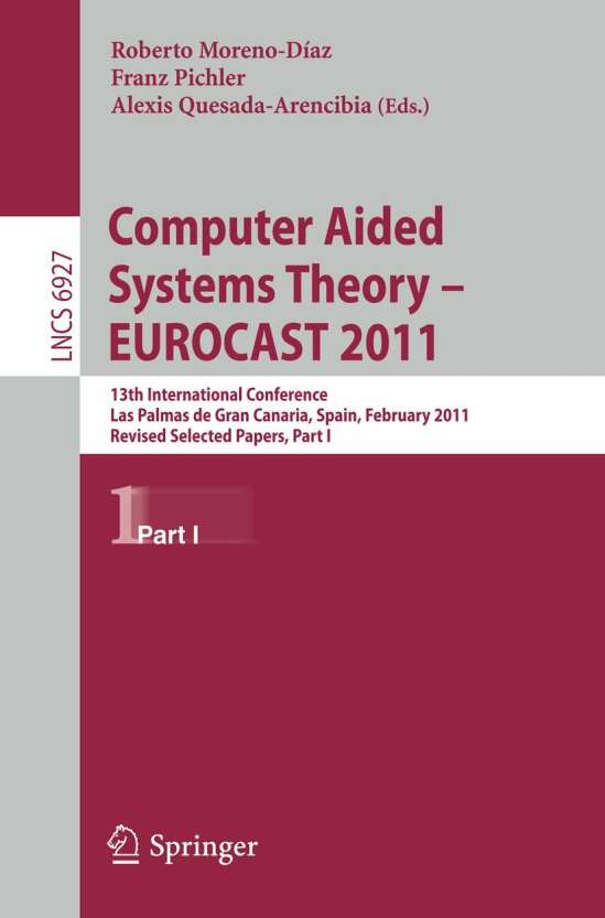 Computer Aided Systems Theory -- EUROCAST 2011