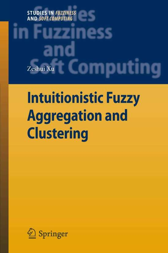 Intuitionistic Fuzzy Aggregation and Clustering