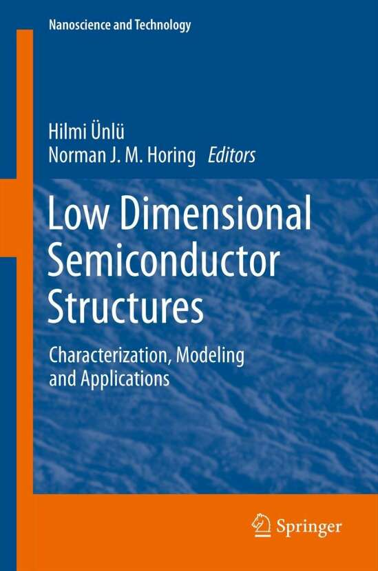 Low Dimensional Semiconductor Structures