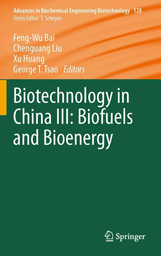 Biotechnology in China III: Biofuels and Bioenergy