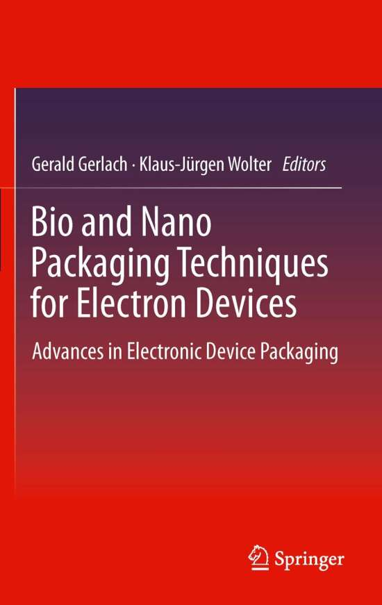 Bio and Nano Packaging Techniques for Electron Devices