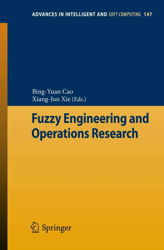 Fuzzy Engineering and Operations Research