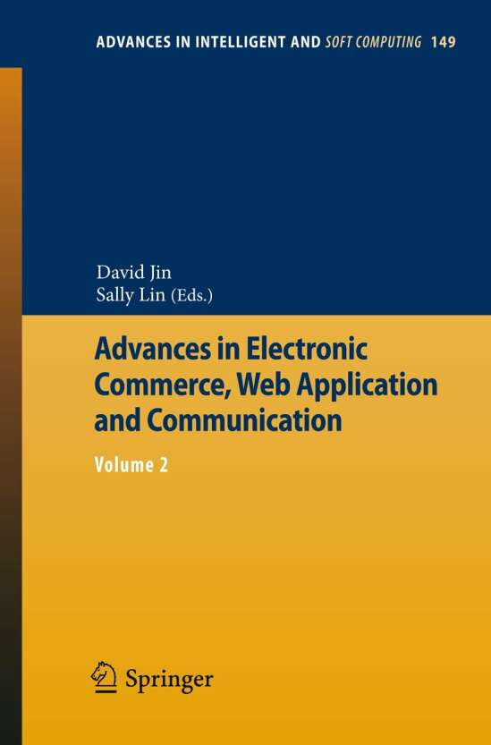 Advances in Electronic Commerce, Web Application and Communication