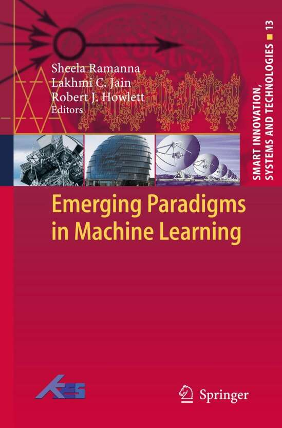 Emerging Paradigms in Machine Learning