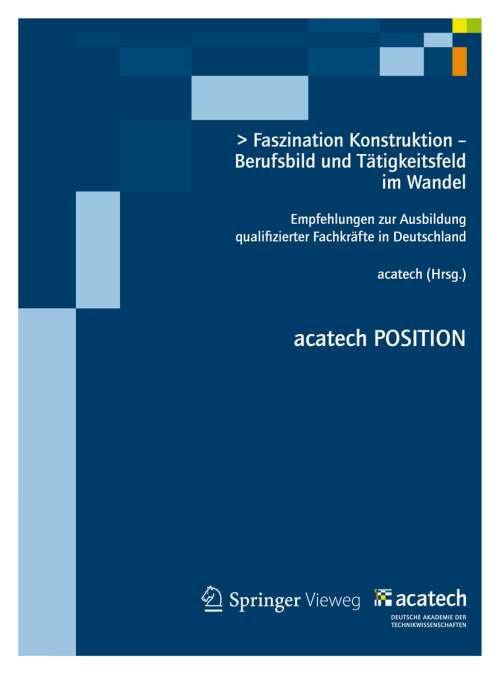Faszination Konstruktion – Berufsbild und Tätigkeitsfeld im Wandel