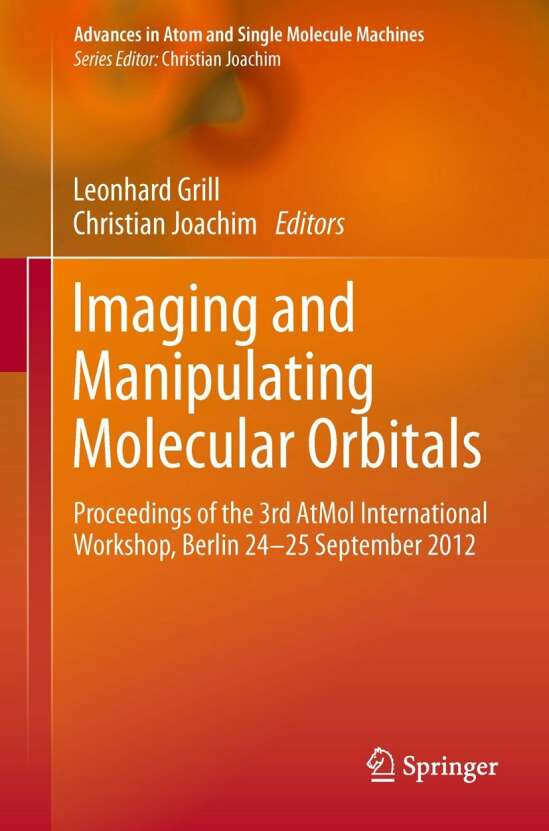 Imaging and Manipulating Molecular Orbitals