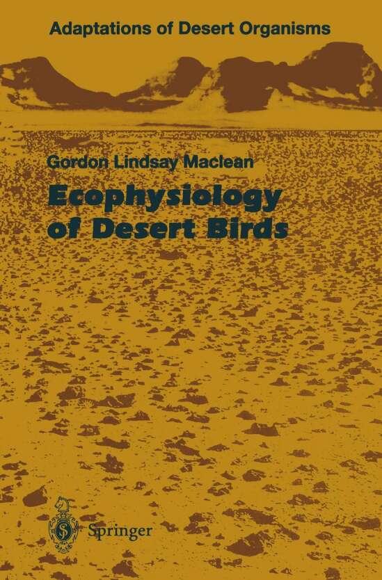 Ecophysiology of Desert Birds