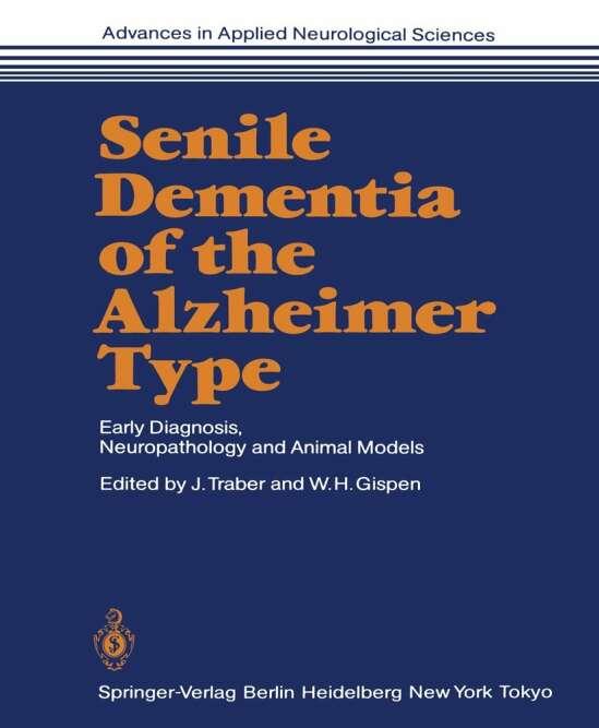 Senile Dementia of the Alzheimer Type