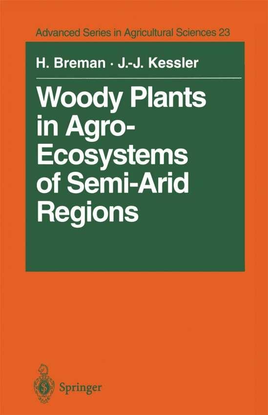 Woody Plants in Agro-Ecosystems of Semi-Arid Regions