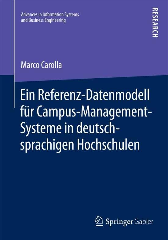 Ein Referenz-Datenmodell für Campus-Management-Systeme in deutschsprachigen Hochschulen