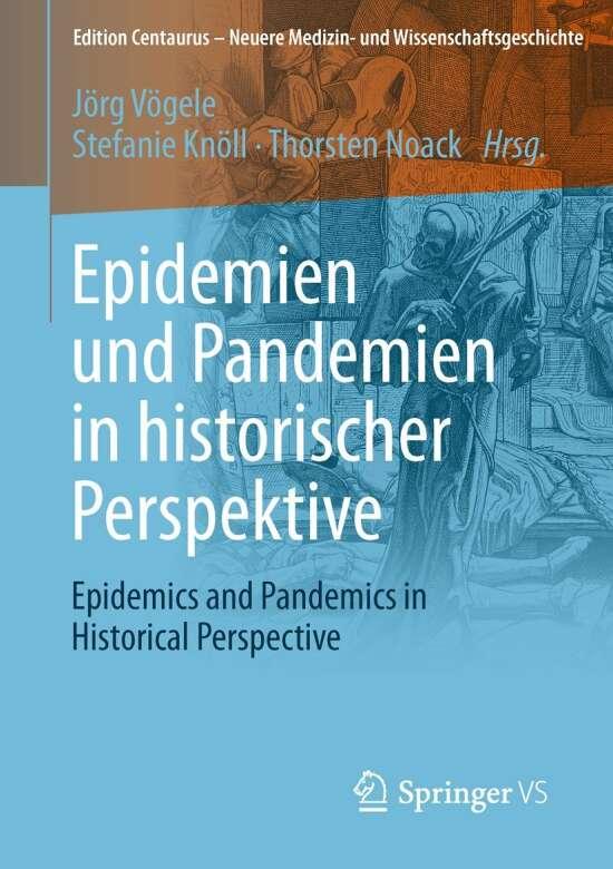 Epidemien und Pandemien in historischer Perspektive