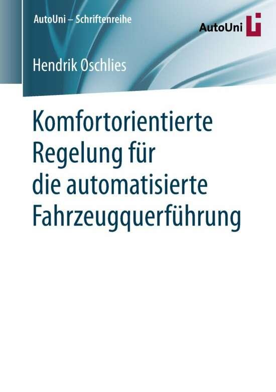 Komfortorientierte Regelung für die automatisierte Fahrzeugquerführung