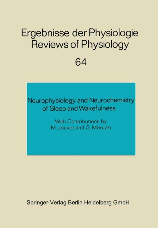 Neurophysiology and Neurochemistry of Sleep and Wakefulness