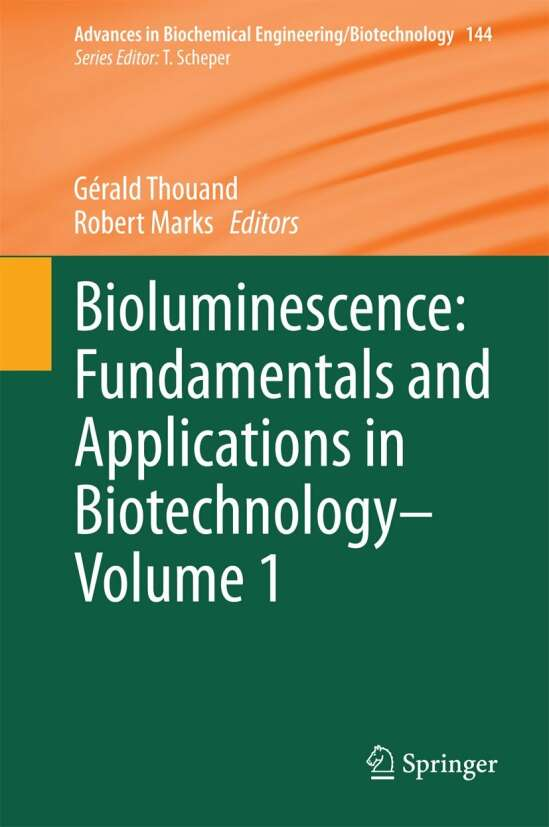 Bioluminescence: Fundamentals and Applications in Biotechnology - Volume 1