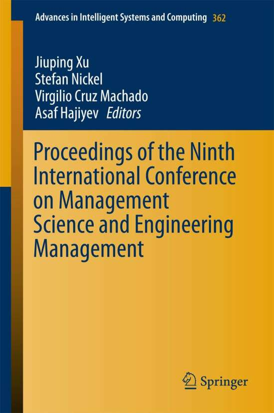Proceedings of the Ninth International Conference on Management Science and Engineering Management