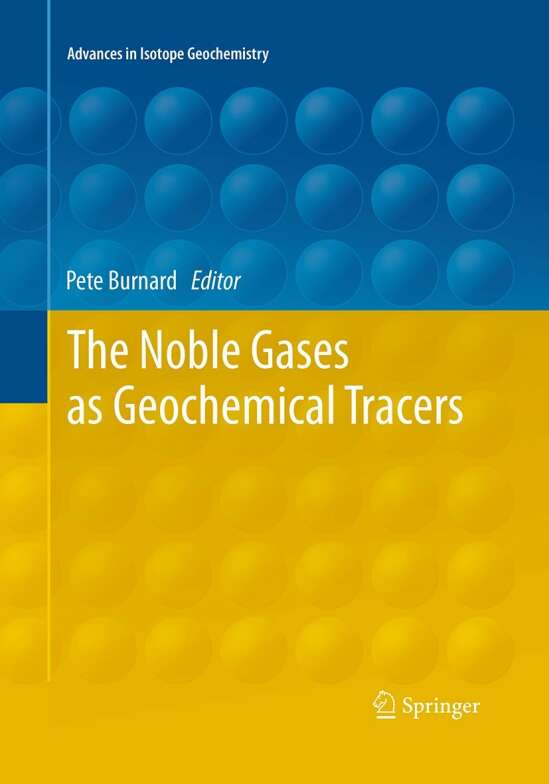 The Noble Gases as Geochemical Tracers