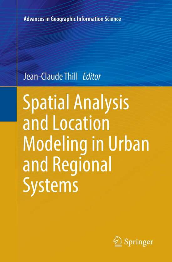 Spatial Analysis and Location Modeling in Urban and Regional Systems