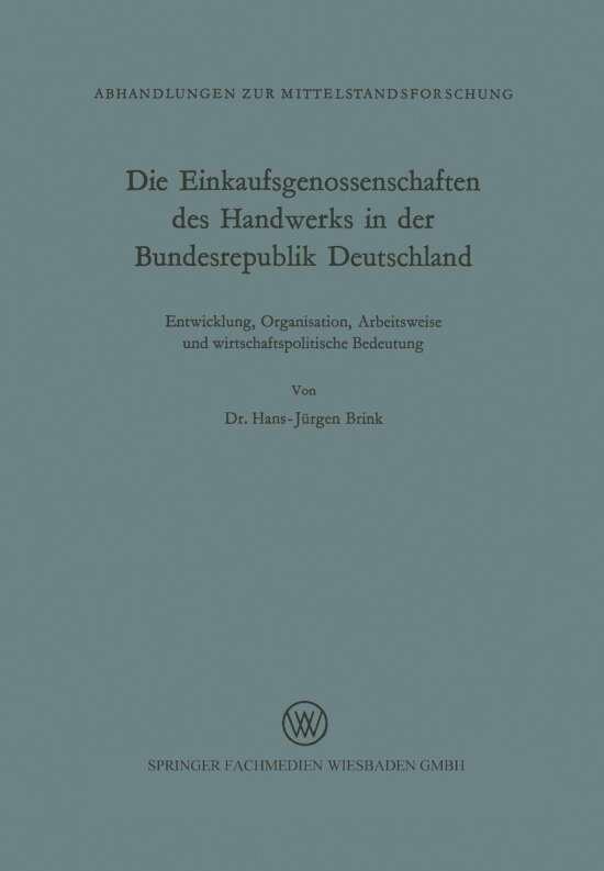 Die Einkaufsgenossenschaften des Handwerks in der Bundesrepublik Deutschland