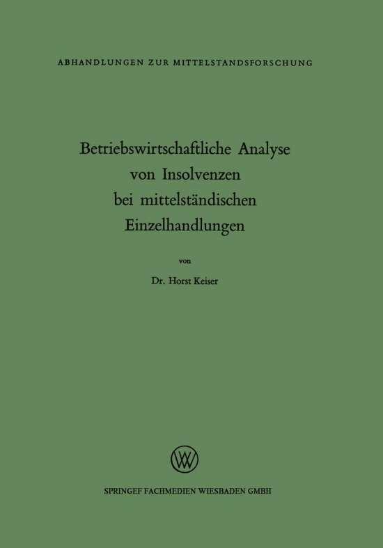 Betriebswirtschaftliche Analyse von Insolvenzen bei mittelständischen Einzelhandlungen