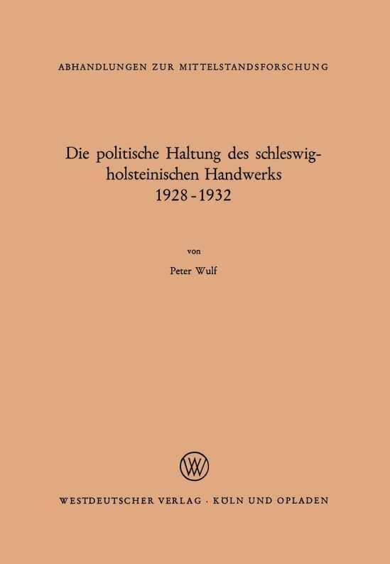 Die politische Haltung des schleswig-holsteinischen Handwerks 1928 – 1932