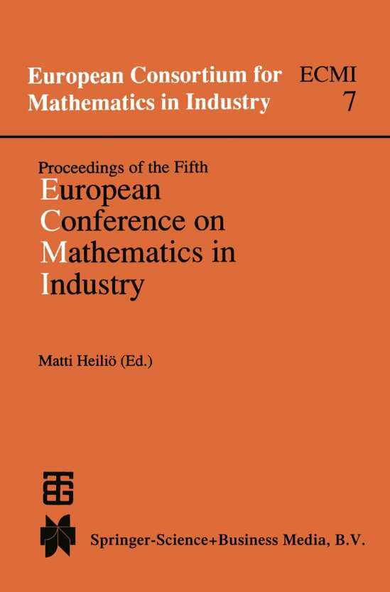 Proceedings of the Fifth European Conference on Mathematics in Industry