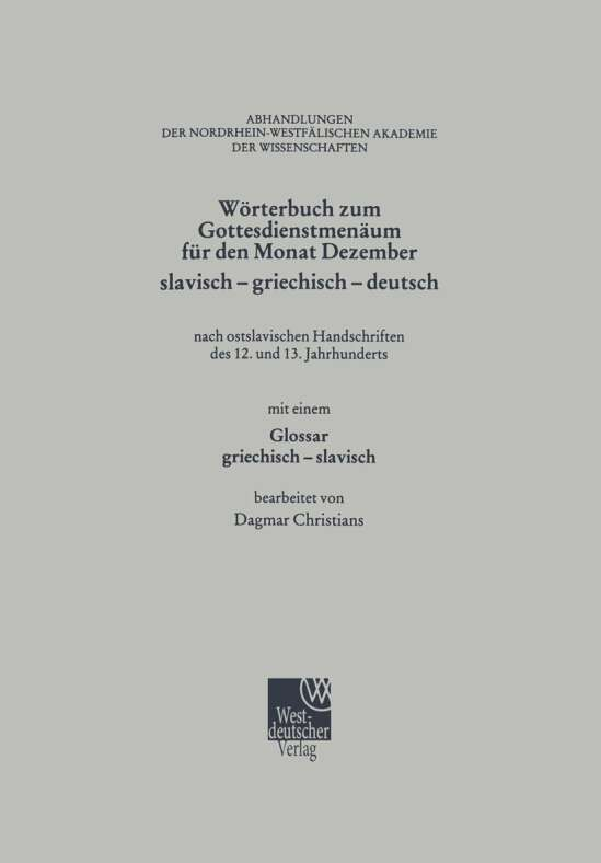 Wörterbuch zum Gottesdienstmenäum für den Monat Dezember slavisch - griechisch - deutsch