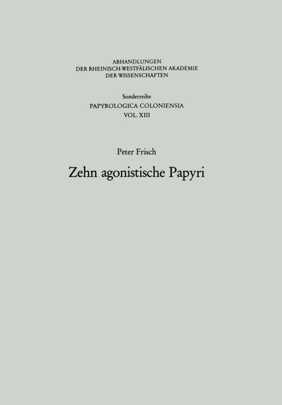 Zehn agonistische Papyri
