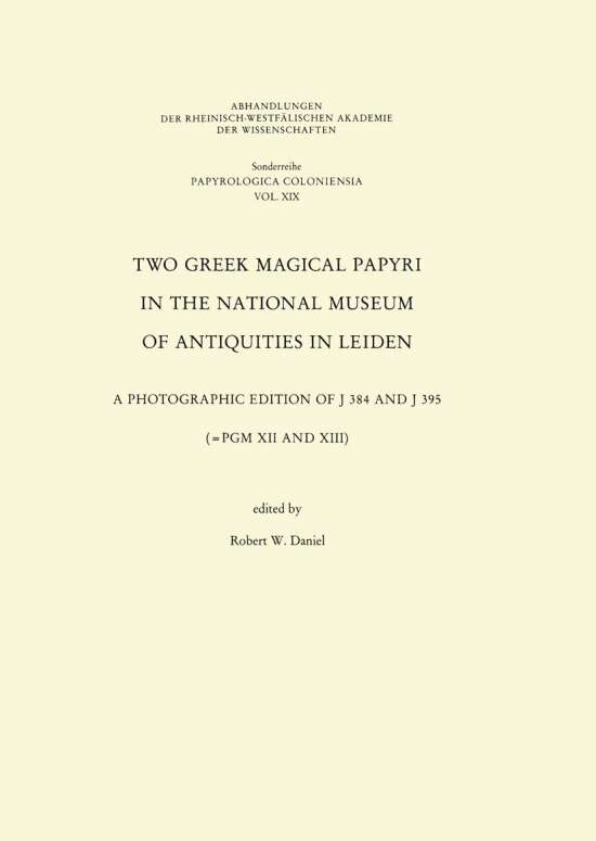 Two Greek Magical Papyri in the National Museum of Antiquities in Leiden