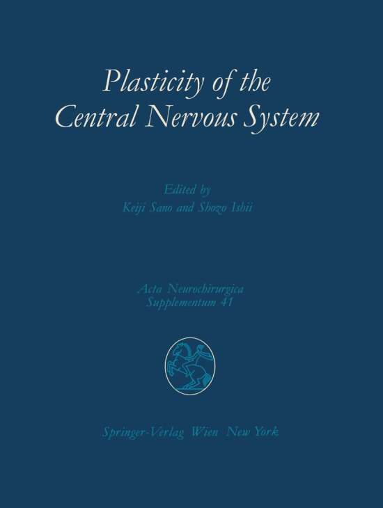 Plasticity of the Central Nervous System