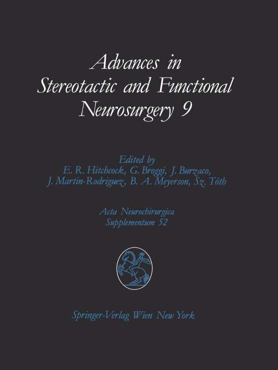 Advances in Stereotactic and Functional Neurosurgery 9