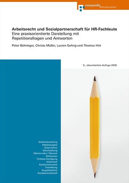 Arbeitsrecht und Sozialpartnerschaft für HR-Fachleute