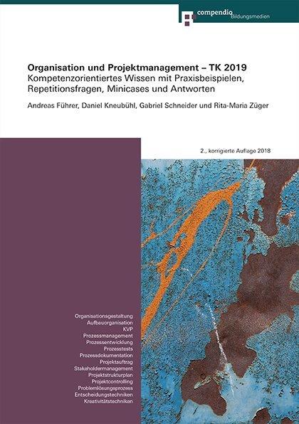 Organisation und Projektmanagement – TK 2019