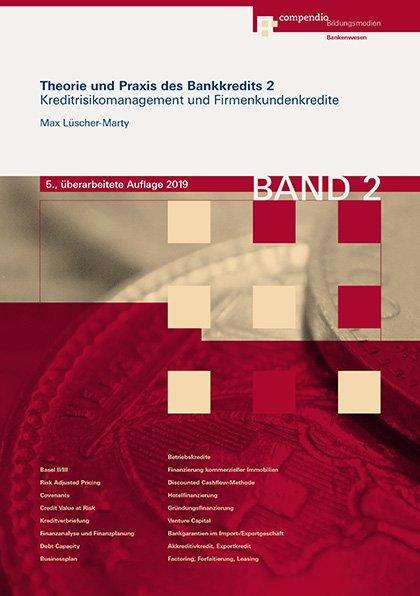 Theorie und Praxis des Bankkredits 2