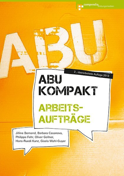 ABU kompakt - Arbeitsaufträge