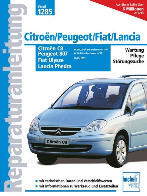 Citroën C8 / Peugeot 807 / Fiat Ulysse / Lancia Phedra